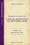 Regards croisés sur l'Eglise adventiste du  septième jour