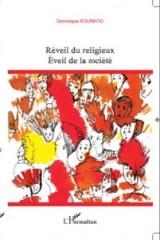 Réveil du religieux Eveil de la Religion, FAbrice Desplan, Dominique Kounkou