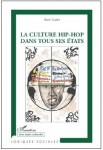 Steve Gadet, Culture hip hop